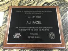 Dr. Ali Fazel was inducted to the Oklahoma State University College of Engineering, Architecture and Technology Hall of Fame Saturday, October 20.